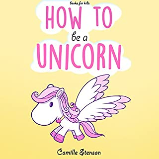Books for Kids: How to Be a Unicorn cover art
