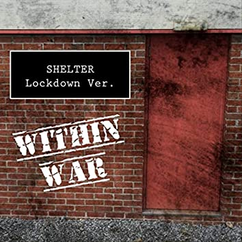 Shelter (Lockdown Version)
