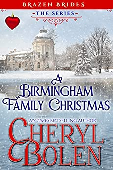 A Birmingham Family Christmas (Brazen Brides Book 5) by [Cheryl Bolen]