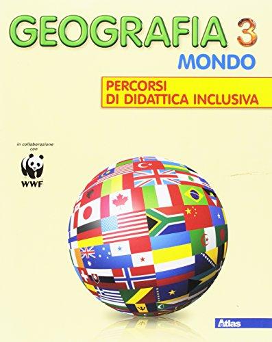 Geografia. Europa e Italia percorsi di didattica inclusiva. Per la Scuola media: 3