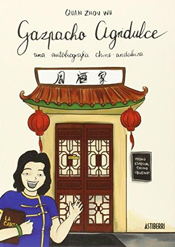 Gazpacho agridulce (Sillón Orejero) de Quan Zhou Wu (15 may 2015) Tapa blanda