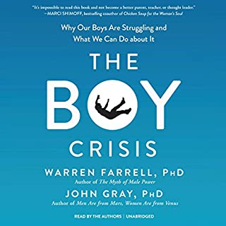 The Boy Crisis                   Auteur(s):                                                                                                                                 Warren Farrell PhD,                                                                                        John Gray PhD                               Narrateur(s):                                                                                                                                 Warren Farrell PhD,                                                                                        John Gray PhD                      Durée: 15 h et 10 min     24 évaluations     Au global 4,7
