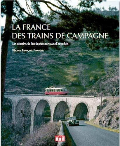 La France des trains de campagne