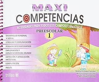 Competencias preescolar 1 / Preschool Skills: Actividades Para Todos Los Campos Formativos / Activities for All Training Fields (Spanish Edition) by Maxi (2013-06-24) Paperback