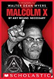 Malcolm X: By Any Means Necessary (Scholastic Focus) (English Edition)...