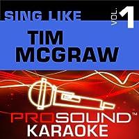 Sing Like Tim McGraw [KARAOKE]
