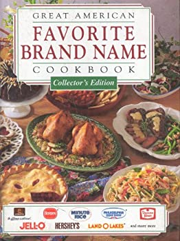 Hardcover Great American Favorite Brand Name Cookbook : Collector's Edition Book
