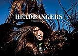 Headbangers.