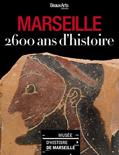 Marseille 2600 Ans Dhistoire