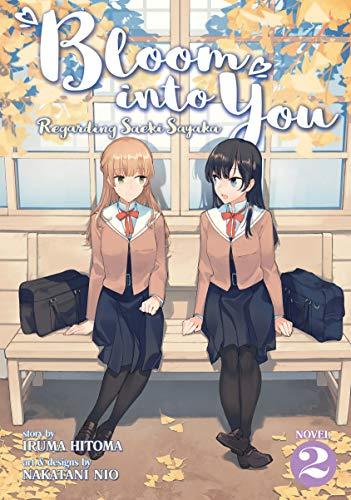 Bloom Into You (Light Novel): Regarding Saeki Sayaka Vol. 2