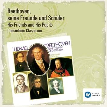 Beethoven, seine Freunde und Schüler