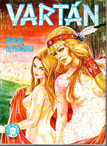 Vartan nuova serie 6 Infame oltraggio maggio 1980 contiene i n. 11 e 12