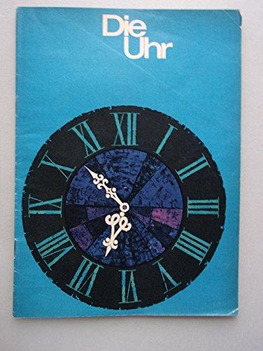 Die Uhr Diehl wohl um 1970