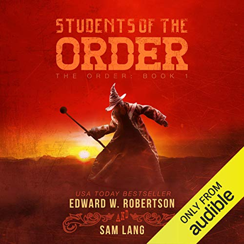 Students of the Order Audiobook By Edward W. Robertson,                                                                                        Sam Lang cover art
