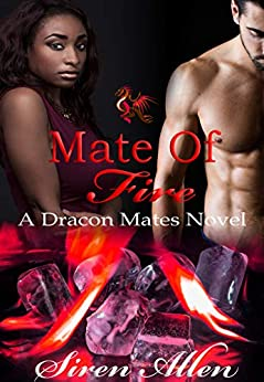 Mate of Fire: BWWM Paranormal Romantic Suspense (Dracon Mates Book 3) Review