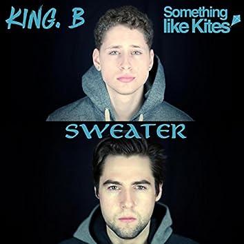 Sweater (feat. King. B)