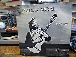 Patrick Abrial : je vous aime disque CBS S 64909