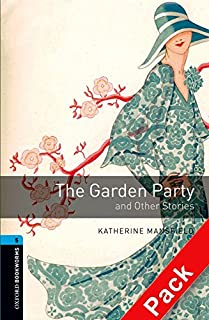 Oxford Bookworms Library: Oxford Bookworms 5. The Garden Party and other Stories CD Pack: 1800 Headwords