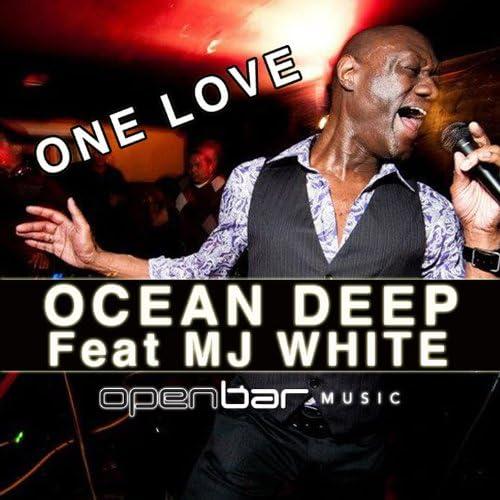 Ocean Deep, MJ White