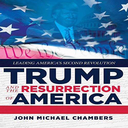 Trump and the Resurrection of America cover art