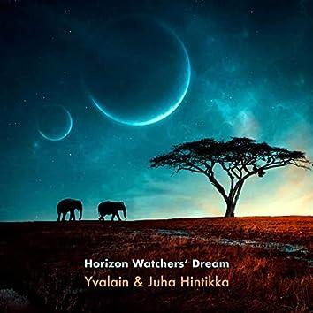 Horizon Watchers' Dream