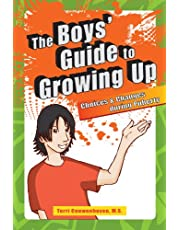 Boys' Guide to Growing Up: Choices & Changes During Puberty