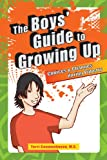 Boys' Guide to Growing Up: Choices & Changes During Puberty - Terri Couwenhoven
