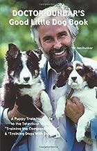 Doctor Dunbar's Good Little Dog Book