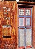 Tür und Tor - Geburtstagskalender (Wandkalender 2022 DIN A4 hoch)