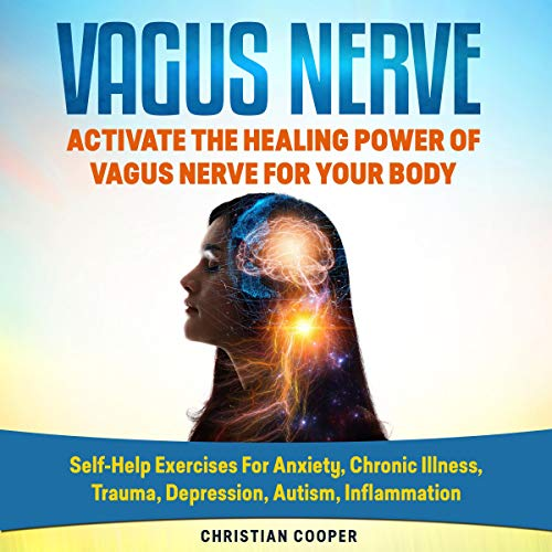 『Vagus Nerve: Activate the Healing Power of Vagus Nerve for Your Body』のカバーアート