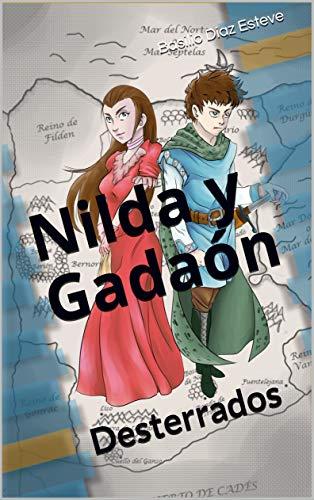 Nilda y Gadaón: Desterrados