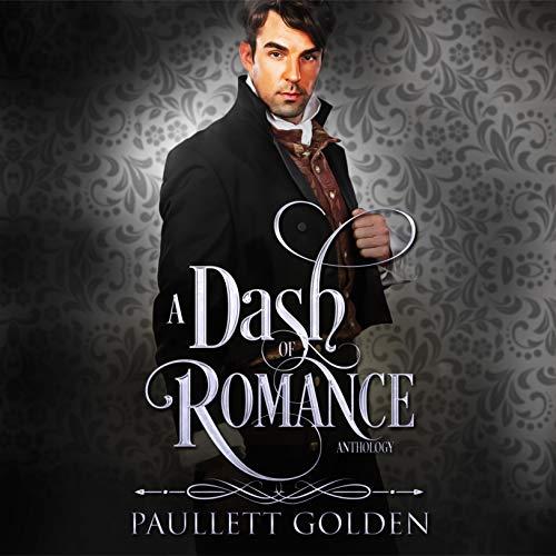 A Dash of Romance Audiobook By Paullett Golden cover art