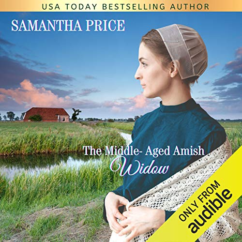 The Middle-Aged Amish Widow Audiobook By Samantha Price cover art
