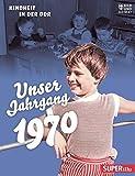 Unser Jahrgang 1970: Kindheit in der DDR