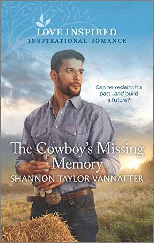 The Cowboy's Missing Memory (Hill Country Cowboys Book 2) (English Edition)