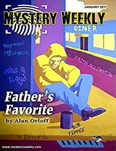 Mystery Weekly Magazine: January 2017 (Mystery Weekly Magazine Issues Book 17)