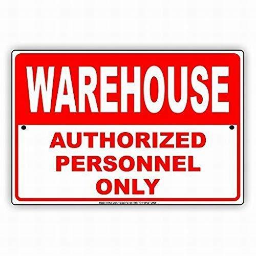 BCTS Warehouse Authorized Personnel Only No Entry Caution Alert Señal de seguridad para patio al aire libre de decoración de 8 x 12 pulgadas