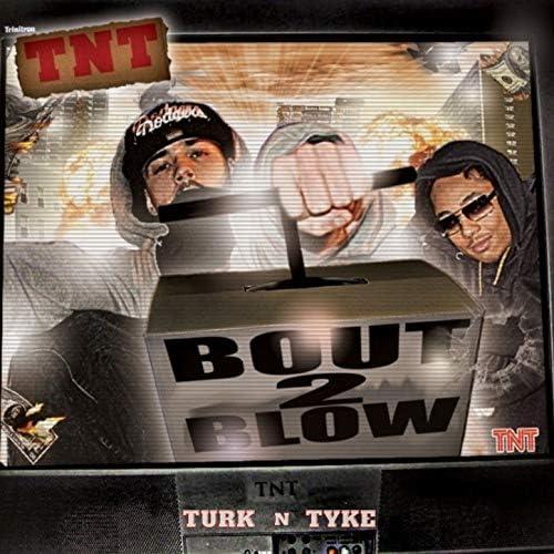 Turk & Tyke