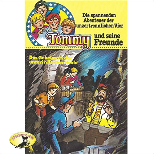 Das Geheimnis der unterirdischen Höhle     Tommy und seine Freunde 8              By:                                                                                                                                 Anke Beckert                               Narrated by:                                                                                                                                 Harald Leipnitz,                                                                                        Herbert Fleischmann,                                                                                        Erik Schumann,                   and others                 Length: 33 mins     Not rated yet     Overall 0.0