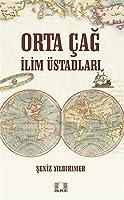 Orta Cag Ilim Üstadlari