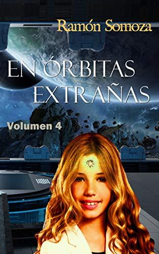 En órbitas extrañas: Volumen 4 (En orbitas extrañas - Volúmenes)