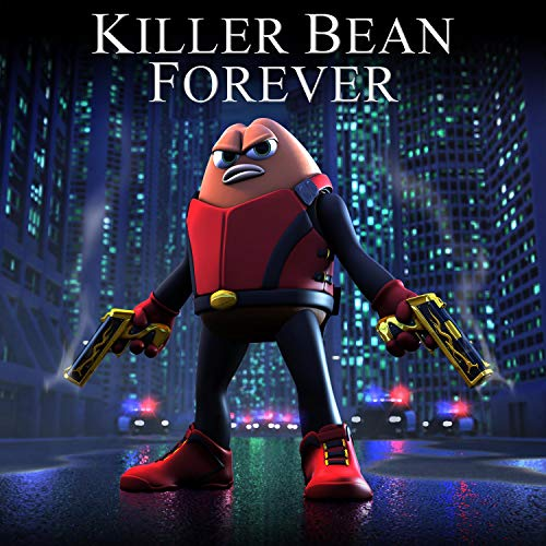 Killer Bean Forever (Original Motion Picture Soundtrack)