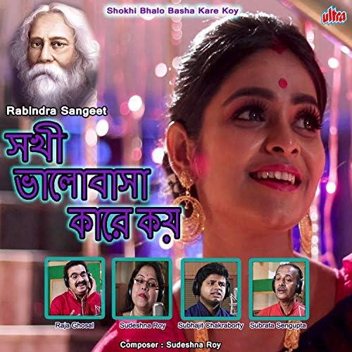 Sudeshna Roy, Subrata Sengupta, Raja Ghosal & Subhajit Chakraborty
