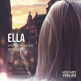 Ella und die Frau aus dem Nebel Titelbild