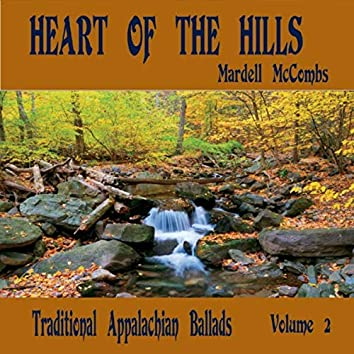 Heart of the Hills, Vol. 2