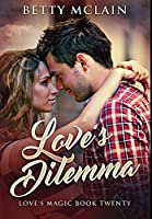 Love's Dilemma: Premium Hardcover Edition