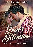 Love's Dilemma: Premium Hardcover Edition