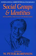 Social Groups and Identities: Developing the Legacy of Henri Tajfel (International Series in Social Psychology)