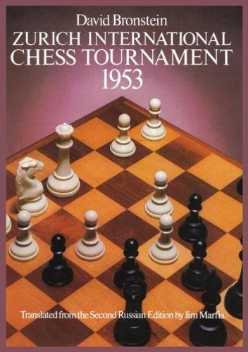 Zurich International Chess Tournament, 1953 (Dover Chess)