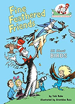 Fine Feathered Friends: All About Birds (Cat in the Hat's Learning Library) by [Tish Rabe]